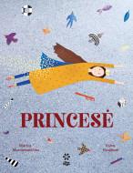 """Knyga vaikams """"Princesė"""", 9786098142495 9786098142495"""