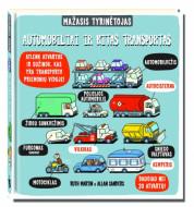 Knyga Mažasis tyrinėtojas. Automobiliai ir kitas transportas, 9786090501795 9786090501795